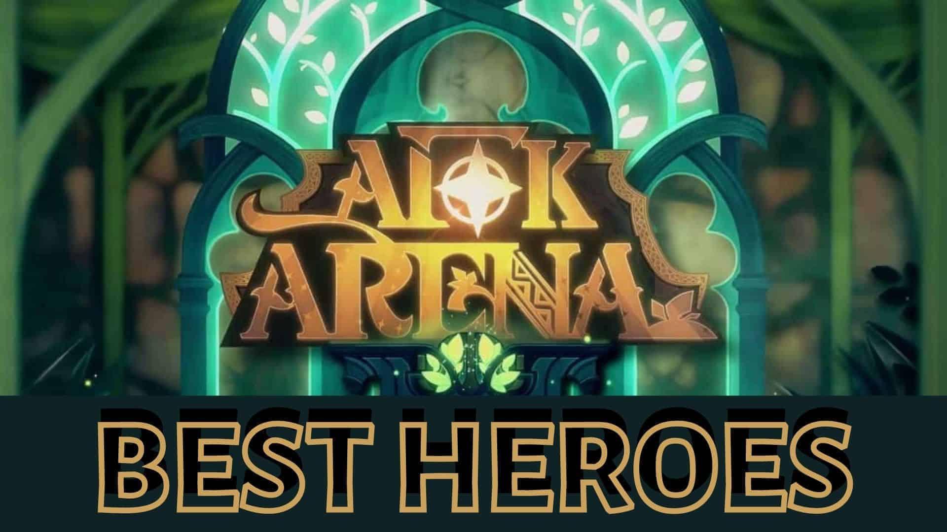 afk arena best heroes