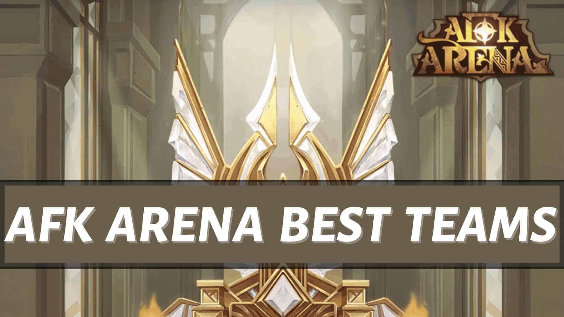 afk arena best teams