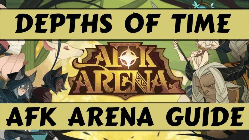 afk arena depths of time guide