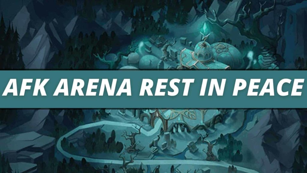 afk arena rest in peace guide